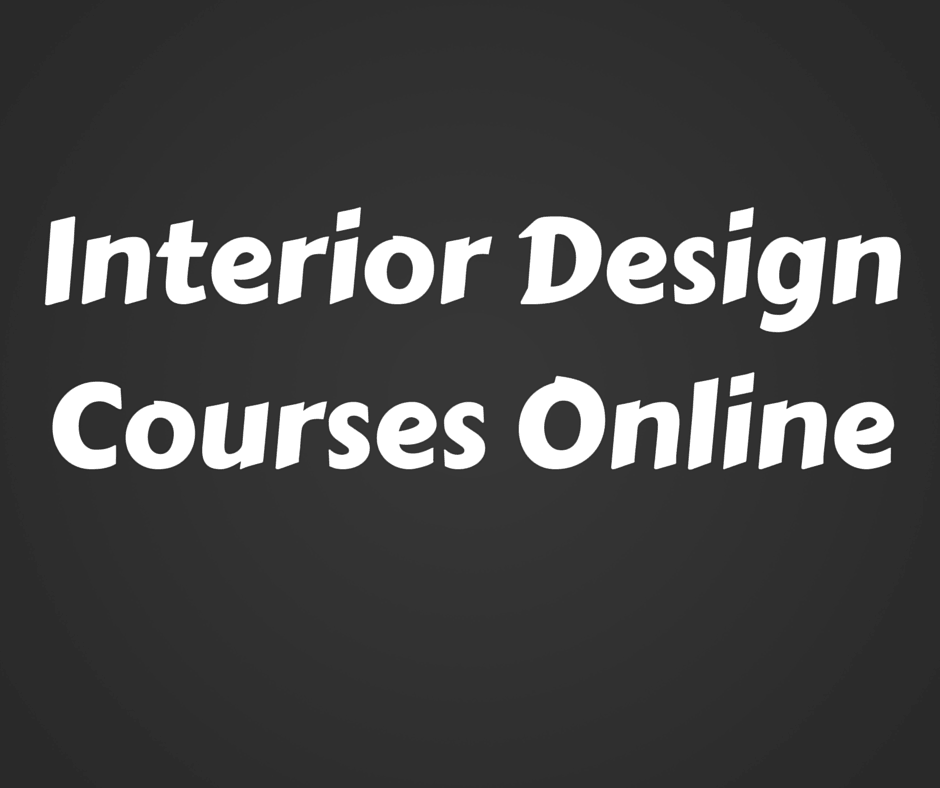 Interior design online courses for Interior decoration designs course